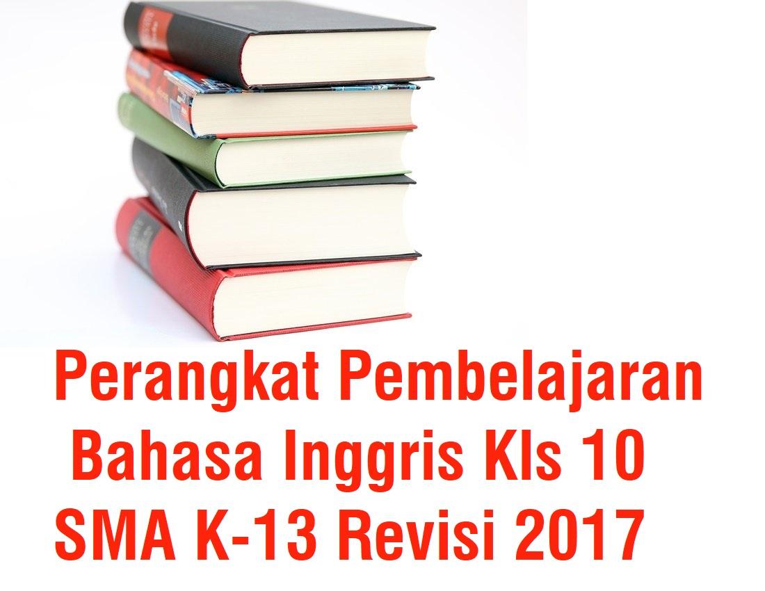 Perangkat Pembelajaran Bahasa Inggris Kls 10 SMA K-13 ...