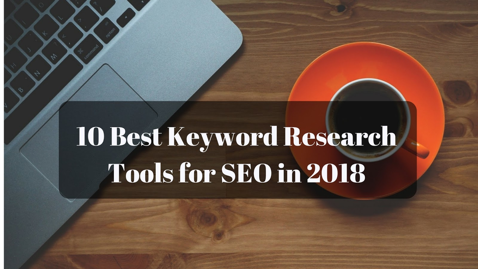 best keyword research tools online, top keyword research tools, keyword research tools
