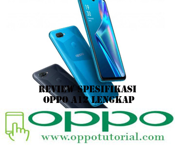 Review Spesifikasi OPPO A12 Lengkap