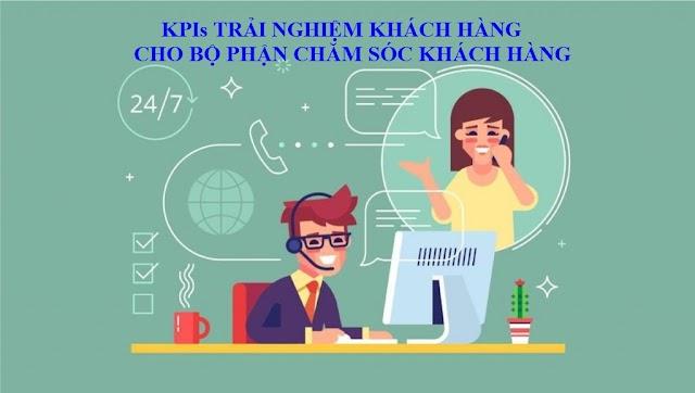 KPIs trải nghiệm khách hàng cho bộ phận chăm sóc khách hàng