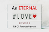 AN ETERNAL LOVE | Episode 3 -LIT OF POSSESSIVENESS