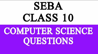 SEBA HSLC Class 10 Computer Science solutions