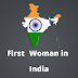 First Woman in India
