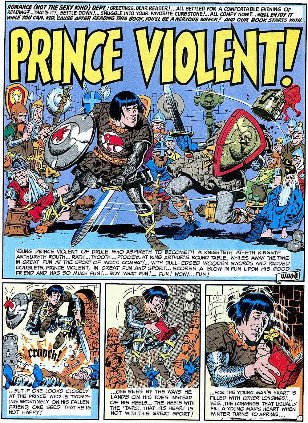 for 1950s MAD Wallace Wood's Prince Violent! was a parody of Prince Valiant