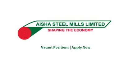 Aisha Steel Mills Jobs In Pakistan May 2021 Latest | Apply Now