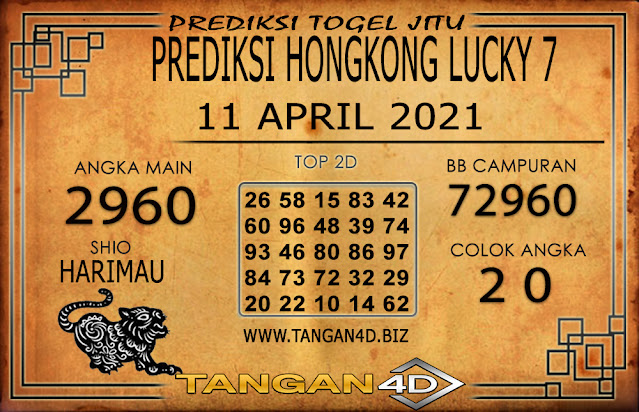 PREDIKSI TOGEL HONGKONG LUCKY 7 TANGAN4D 11 APRIL 2021