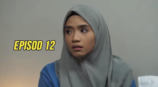 Drama Korban Kasih Episod 12 Full.