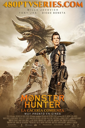Monster Hunter (2020) Hindi Dual Audio Movie Download 480p 720p HD-CAM