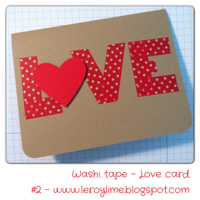 Washi Tape LOVE card - Valentine - LeroyLime