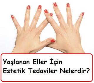 Yaşlanan Eller İçin Estetik Tedaviler Nelerdir