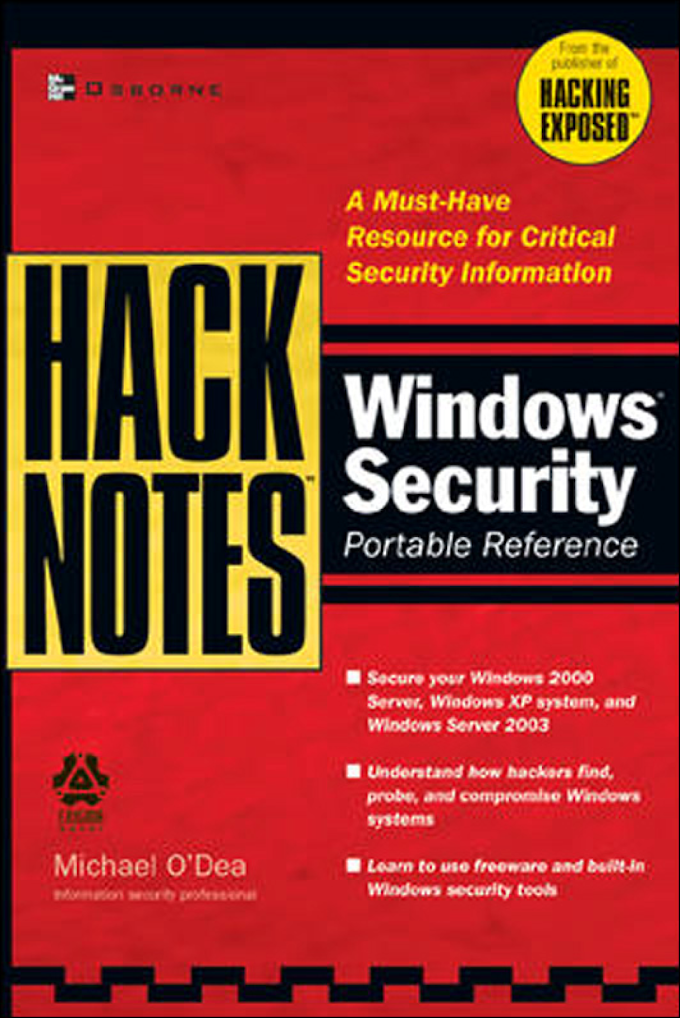 HackNotes: Windows Security: Portable.Reference, McGraw Hill