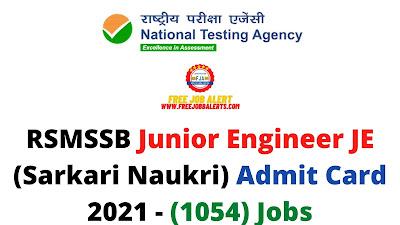 Sarkari Exam: RSMSSB Junior Engineer JE (Sarkari Naukri) Admit Card 2021 - (1054) Jobs