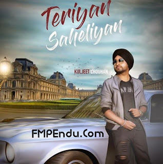 Teriyan Saheliyan Kuljeet Chouhan Song Lyrics