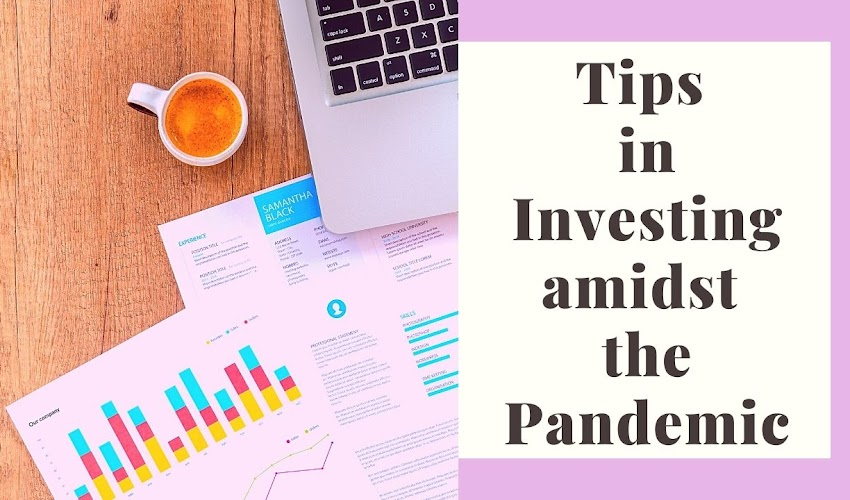Tips in Investing during a Pandemic