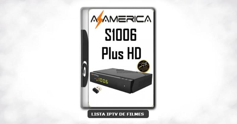 Azamerica S1006 Plus HD Nova Atualização Estabilidade de Conexão Com os Serviços IKS e SKS V1.09.21896