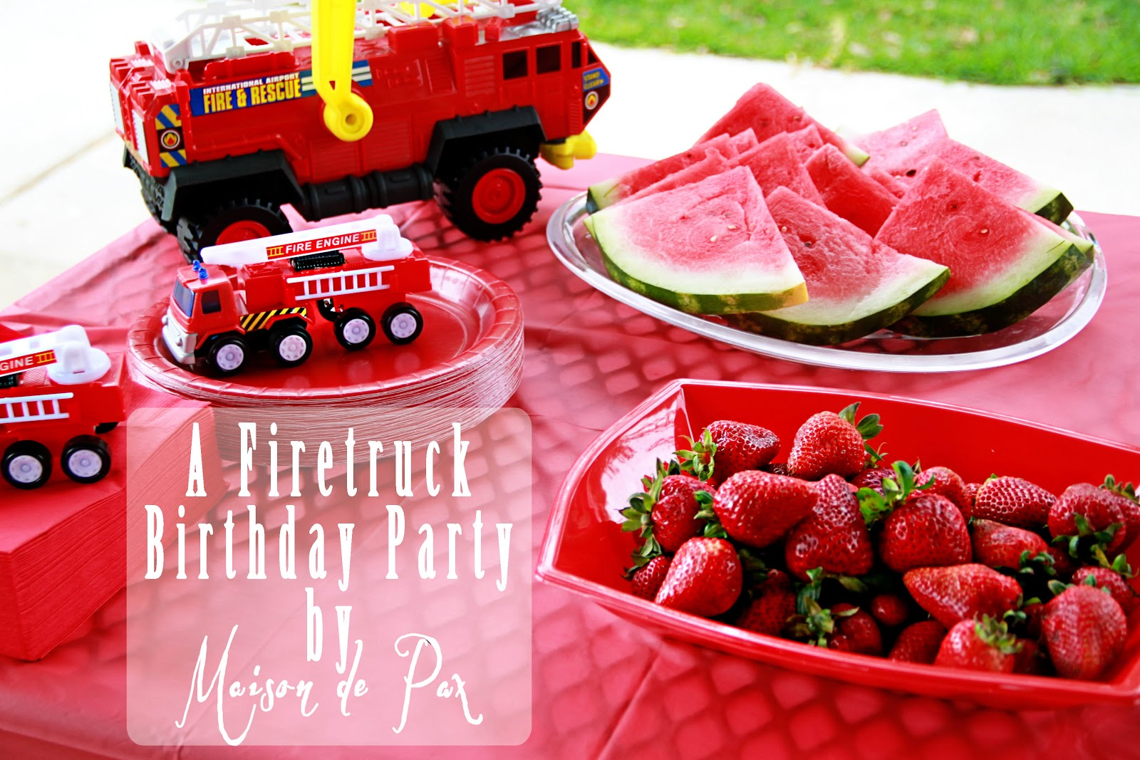 A Smokin Hot Fire Truck Birthday Party
