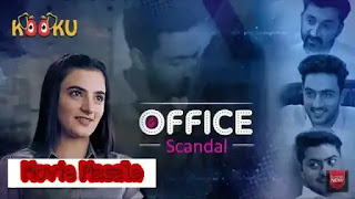 Office Scandal Kooku Web Series Story Star Cast Crew Review