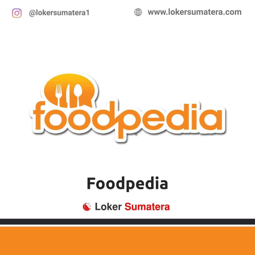 Lowongan Kerja Medan: Foodpedia April 2021