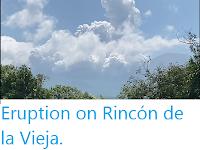 https://sciencythoughts.blogspot.com/2020/02/eruption-on-rincon-de-la-vieja.html