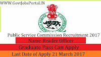 Public Service Commission Recruitment 2017–Reader Officer
