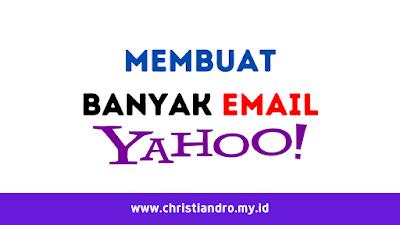 Cara Mudah Membuat Banyak Email Yahoo Di Satu Akun Yahoo