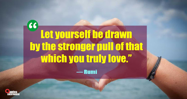 Rumi Quotes about Life