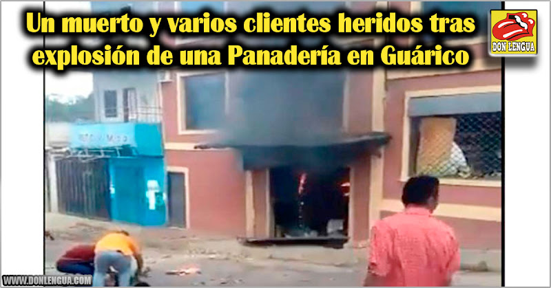 Un muerto y varios clientes heridos tras explosión de una Panadería en Guárico