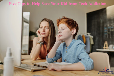 Tips to save your kid from tech addiction, quarrel between the child and his parents, reducing tech dependency and increasing healthy conversations,