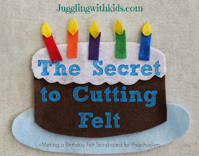 The Secret to Cutting Felt & Making Felt Storyboards for Preschoolers