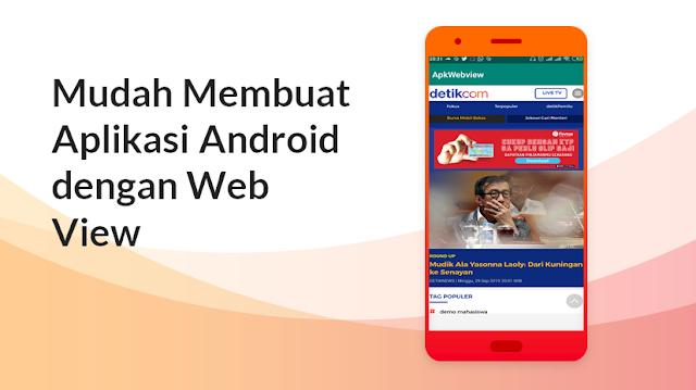 Cara Membuat Aplikasi Android dari Website dengan Android Studio