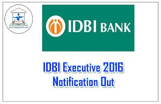 IDBI Executive Officer Recruitment – 2016: