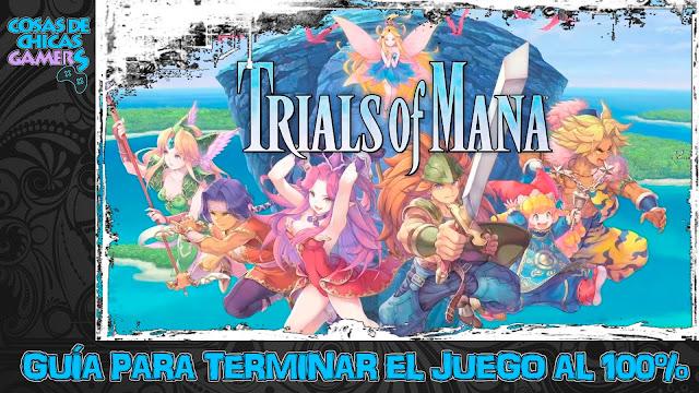 Guía Trials of Mana Remake para completar el juego al 100%