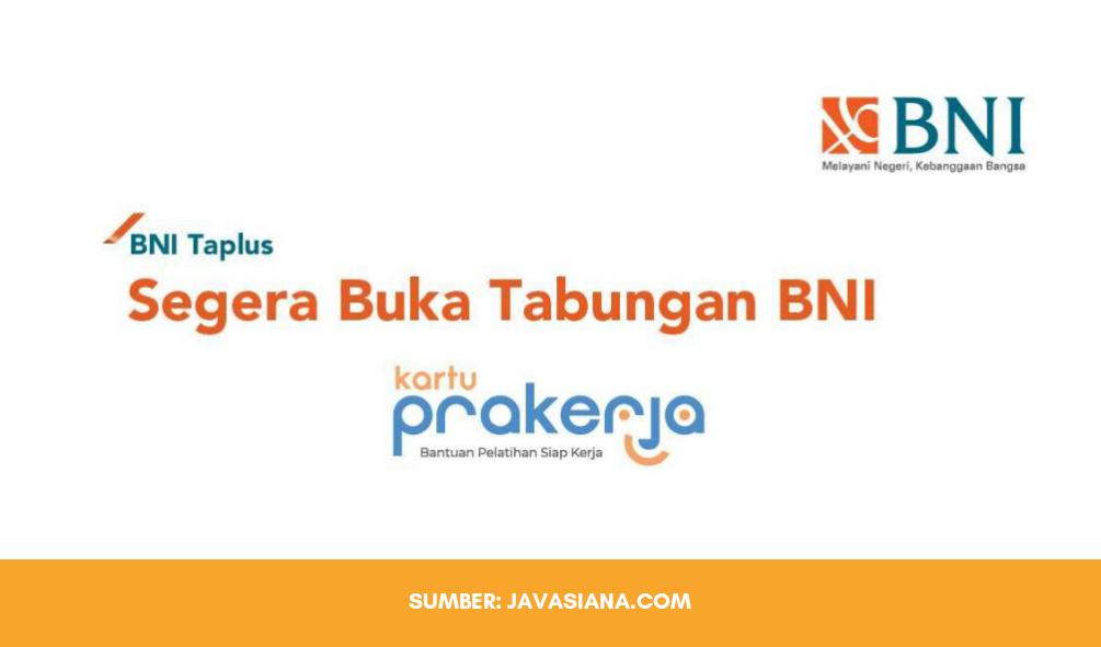 Cara Buka Rekening BNI Taplus Prakerja, Akses E-Form BNI Prakerja