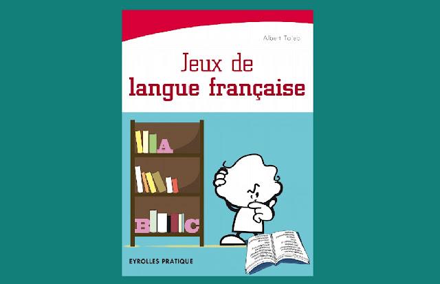 Télécharger Jeux de langue française PDF gratuitement