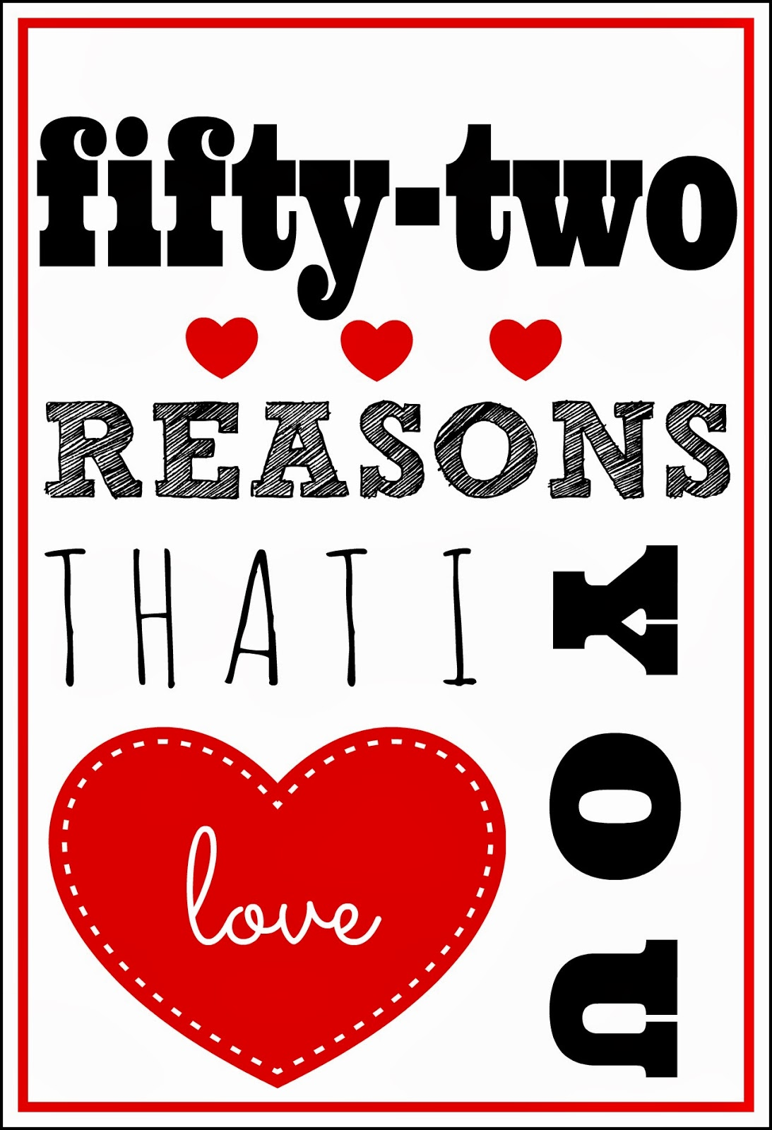 Larissa another day 52 reasons i love you printable a for 52 reasons i love you template free download