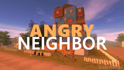 Angry Neighbor Apk for Android Full Download