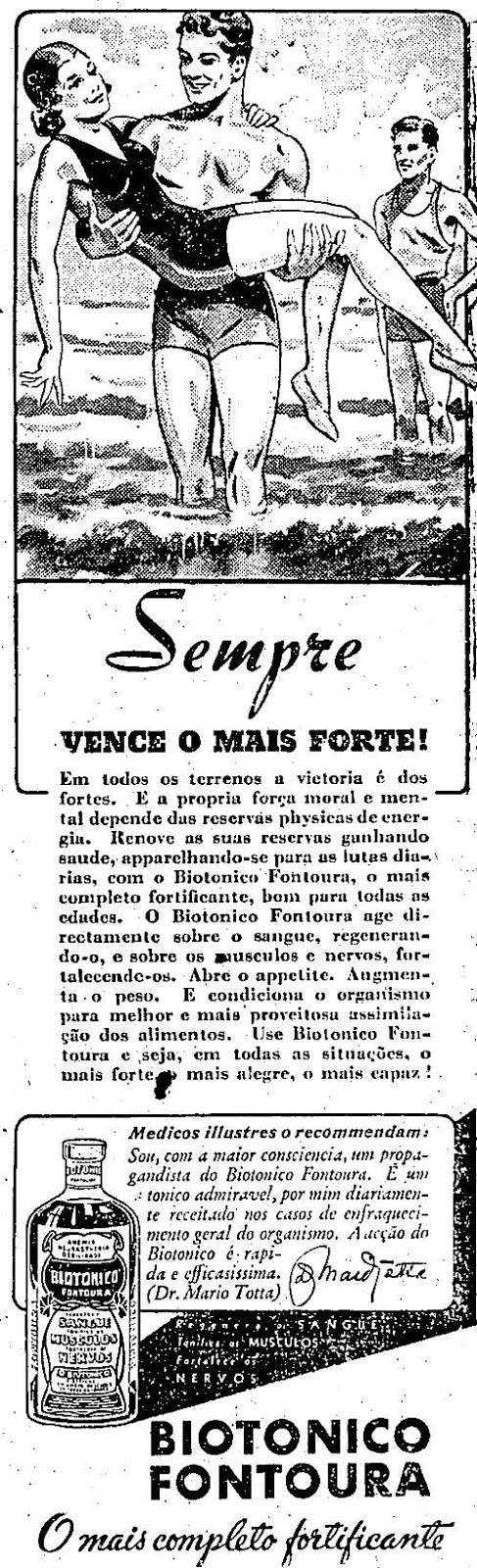 Campanha do Biotônico Fontoura veiculada nos anos 40 em um espaço de competitividade social