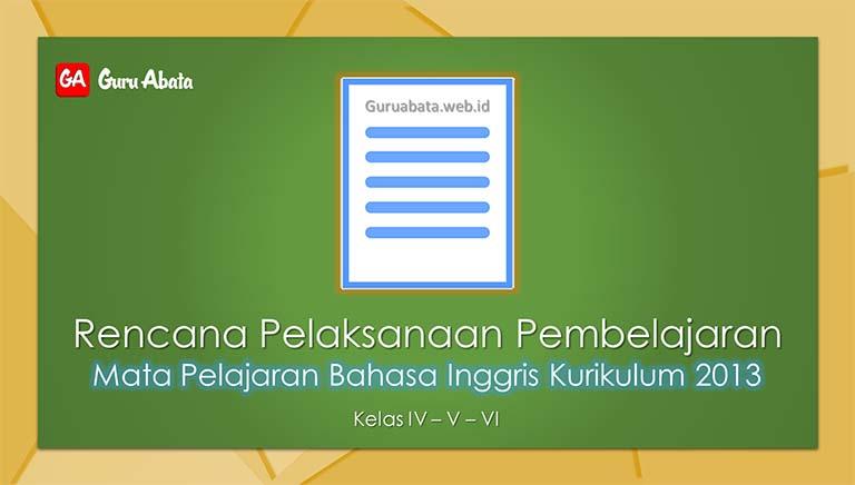 Download RPP Bahasa Inggris Kelas 4, 5, 6 Semester 1 Edisi Revisi 2019