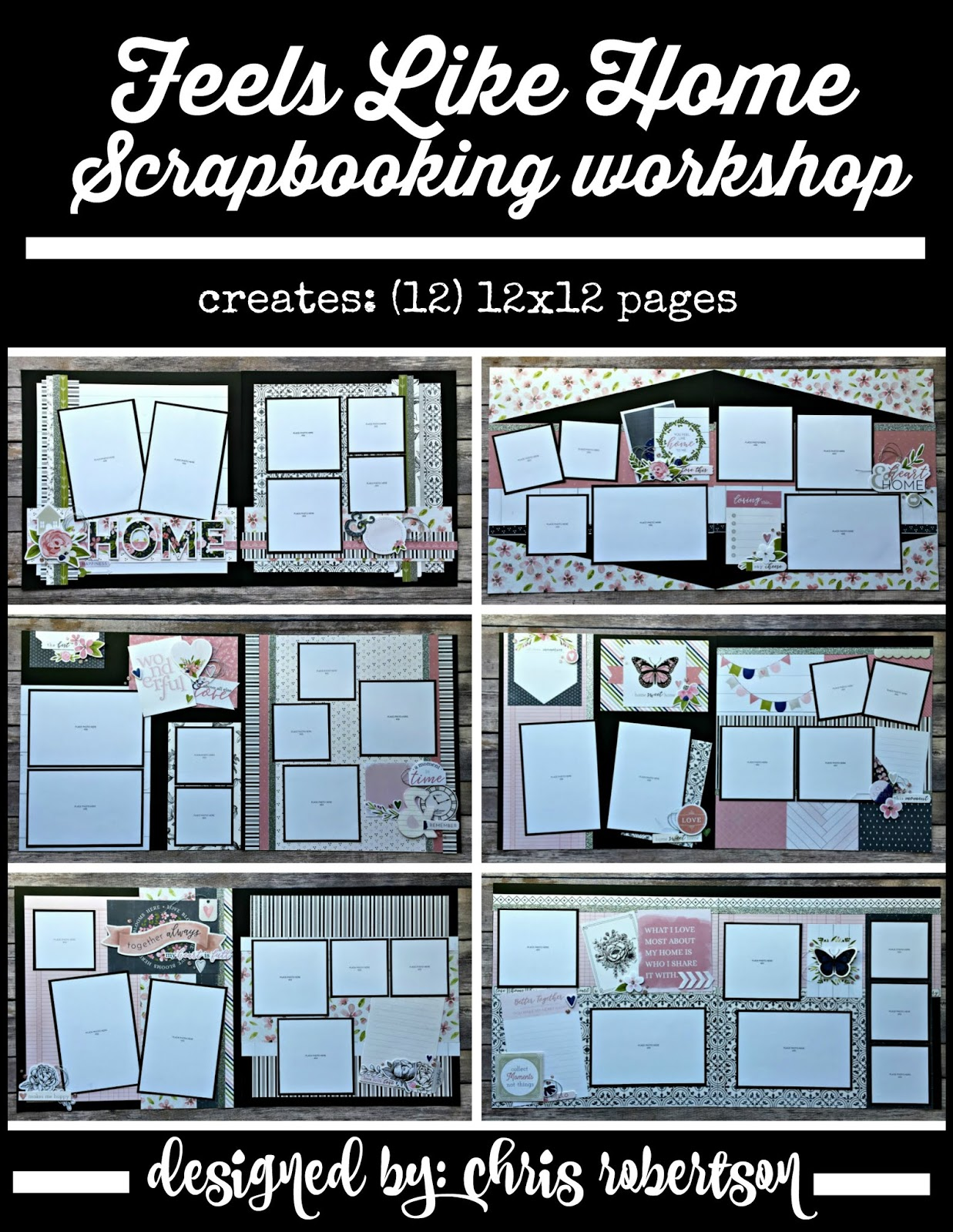 Feels Like Home Scrapbooking Workshop