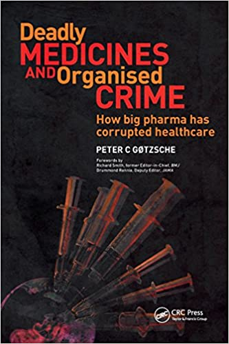 coronavirus medicine crime corruption fraud business healthcare technofascism bioethics accountability politics pharmaceuticals books