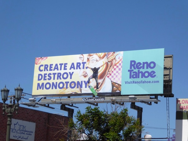 Create art not monotony Reno Tahoe billboard