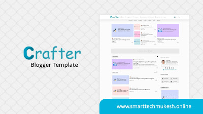 Crafter - Clean & UI Design Blogger Template