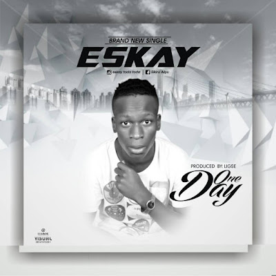 Download Eskay - One Day (Prd. by 2flexing)