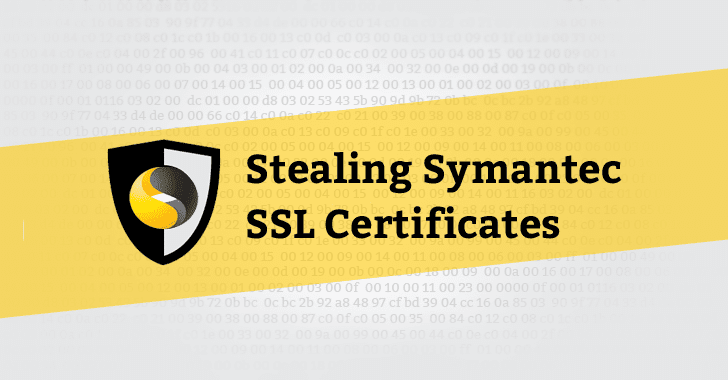Symantec API Flaws reportedly let attackers steal Private SSL Keys ...