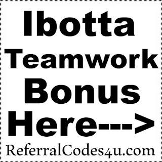 Ibotta Teamwork Bonus January 2017, Ibotta Teamwork Bonus February 2017, Teamwork Bonus Ibotta March 2017