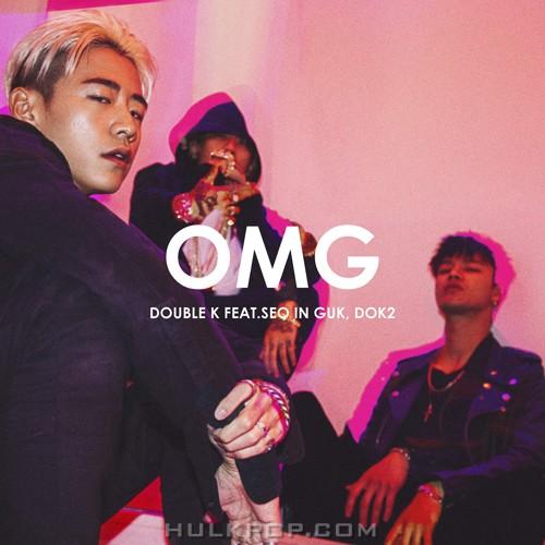 Double K – Omg (feat. Seo In Guk & Dok2) – Single (FLAC + ITUNES PLUS AAC M4A)