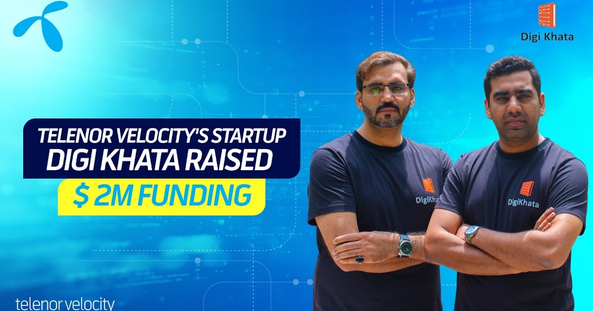 Telenor Velocity startup 'Digi Khata' raises USD 2 million investment