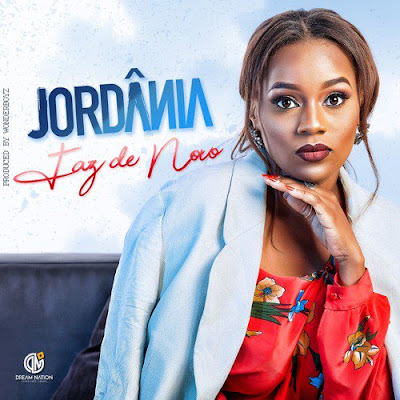 Jordânia - Faz de Novo (Prod. WonderBoyz) 2018 | Download Mp3