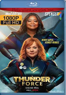 Fuerza Trueno (Thunder Force) (2021) NF [1080p Web-DL] [Latino-Inglés] [LaPipiotaHD]