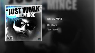 New Music: Mr. Mince – On My Mind